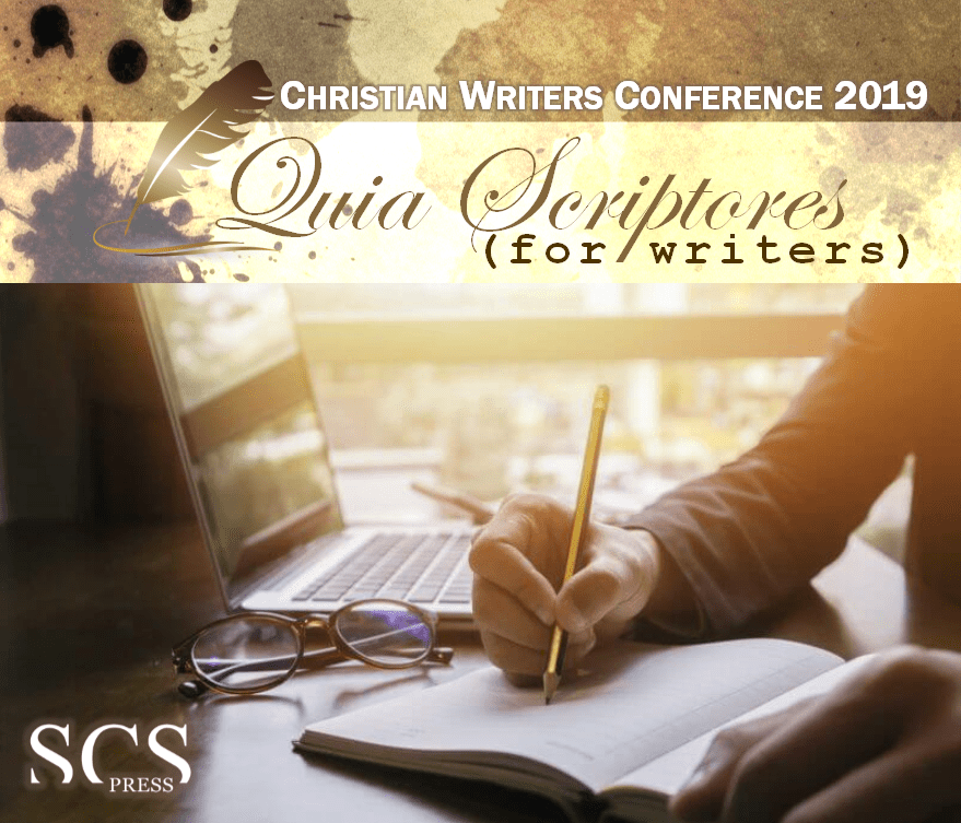 Quia Scriptores Christian Writers Conference 2019